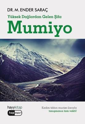 Yüksek Dağlardan Gelen Şifa-Mumiyo