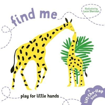 Find Me: Play for Little Hands (Early Learning Books)