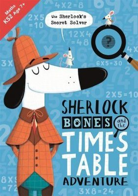 Sherlock Bones and the Times Table Adventure (Buster Maths Games)