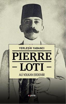 Yerleşik Yabancı-Pierre Loti