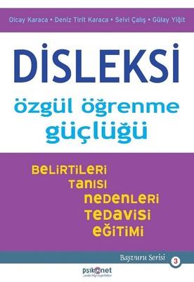 Disleksi-Özgül Öğrenme Güçlüğü