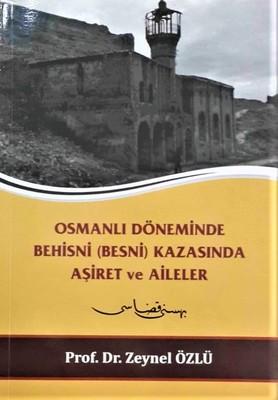Osmanlı Döneminde Behisni Kazasında Aşiret ve Aileler