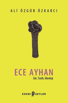 Ece Ayhan-Şiir Tarih İdeoloji