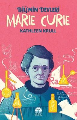 Marie Curie-Bilimin Devleri