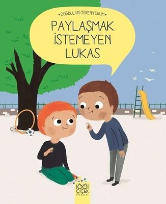 Paylaşmak İstemeyen Lukas-Doğruları Öğreniyorum