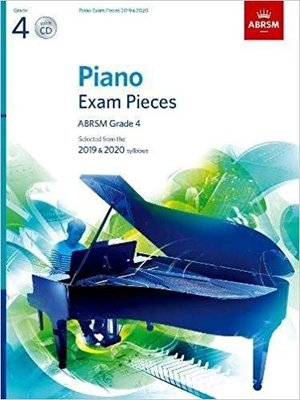 Piano Exam Pieces 2019 & 2020, ABRSM Grade 4, with CD: Selected from the 2019 & 2020 syllabus (ABRSM