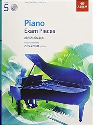 Piano Exam Pieces 2019 & 2020, ABRSM Grade 5, with CD: Selected from the 2019 & 2020 syllabus (ABRSM