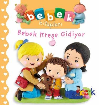 Bebek Kreşe Gidiyor-Bebek Kitapları