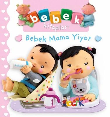Bebek Mama Yiyor-Bebek Kitapları