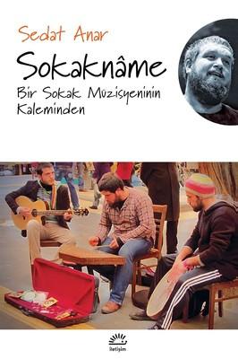 Sokakname-Bir Sokak Müzisyeninin Kaleminden