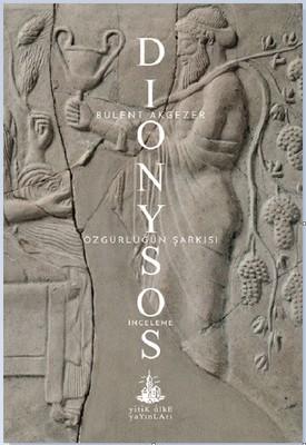 Dionysos-Özgürlüğün Şarkısı