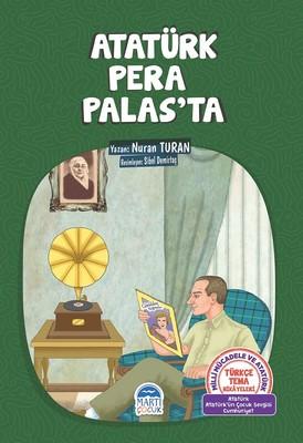 Atatürk Pera Palas'ta-Türkçe Tema Hikayeleri