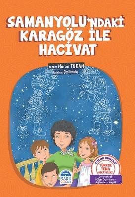 Samanyolu'ndaki Karagöz İle Hacivat-Türkçe Tema Hikayeleri