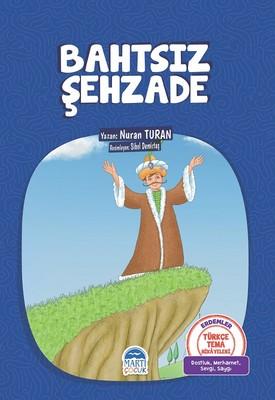 Bahtsız Şehzade-Türkçe Tema Hikayeleri