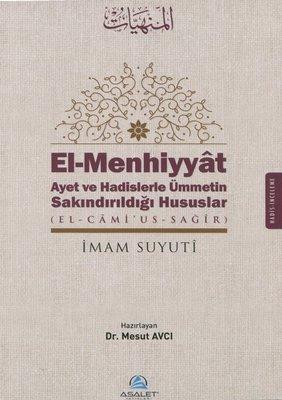 El-Menhiyyat-Ayet ve Hadislerle Ümmetin Sakındırıldığı Hususlar