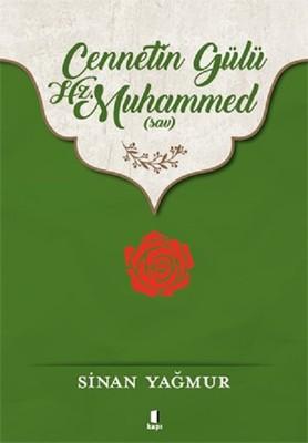 Cennetin Gülü Hz.Muhammed