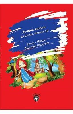 En Güzel Masallar-Rusça Türkçe Bakışımlı Hikayeler