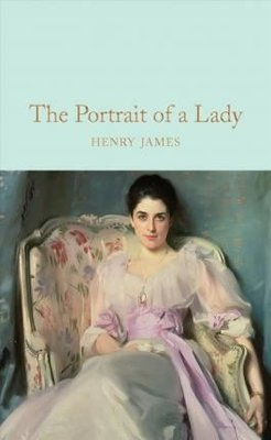 The Portrait of a Lady (Macmillan Collector's Library)