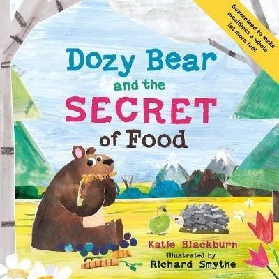 Dozy Bear and the Secret of Food (The World of Dozy Bear)