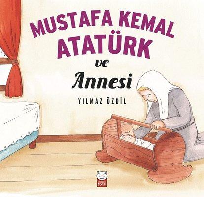 Mustafa Kemal Atatürk ve Annesi