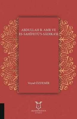 Abdullah B.Amr ve Es-Sahifetü's-Sadıka'sı
