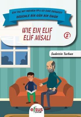 Elif Misali-Dedemle Bir Gün Bir Ömür 2