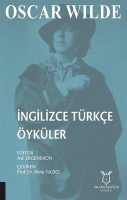 Oscar Wilde İngilizce Türkçe Öyküler