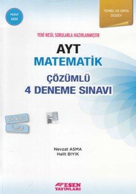 AYT Matematik Çözümlü 4 Deneme Sınavı-Temel ve Orta Düzey