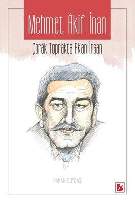 Mehmet Akif İnan-Çorak Toprakta Akan İnsan