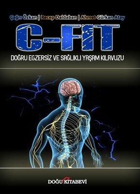 C-Fit Doğru Egzersiz ve Sağlıklı Yaşam Kılavuzu