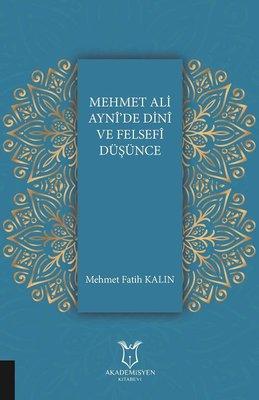 Mehmet Ali Ayni'de Dini ve Felsefi Düşünce