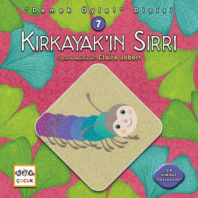 Kırkayak'ın Sırrı-Demek Öyle! Dizisi 7