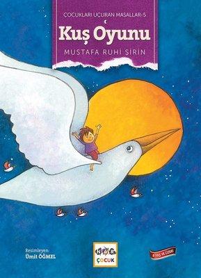 Kuş Oyunu-Çocukları Uçuran Masallar 5