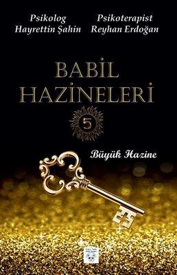 Babil Hazineleri 5-Büyük Hazine