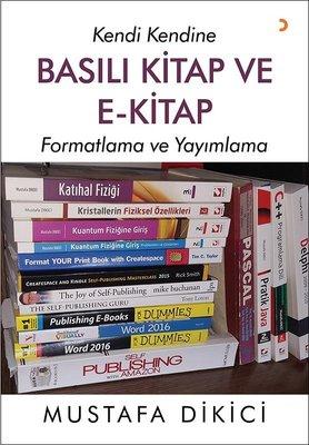 Basılı Kitap ve E-Kitap- Formatlama ve Yayınlama
