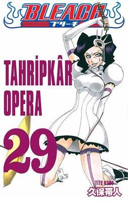 Bleach 29.Cilt-Tahripkar Opera