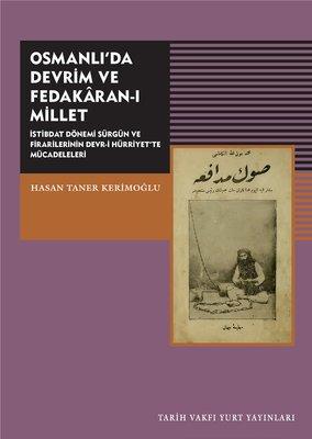 Osmanlı'da Devrim ve Fedakar-ı Millet