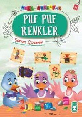 Puf Puf Renkler-Mini Masallar 4-Sorun Çözmek