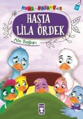 Hasta Lila Ördek-Mini Masallar 4-Aile Bağları