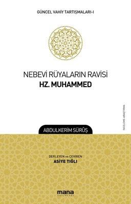 Nebevi Rüyaların Ravisi Hz. Muhammed-Güncel Vahiy Tartışmaları 1