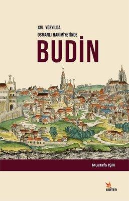 16.Yüzyılda Osmanlı Hakimiyetinde Budin