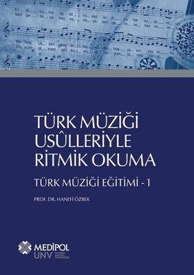 Türk Müziği Usülleriyle Ritmik Okuma-Türk Müziği Eğitimi 1