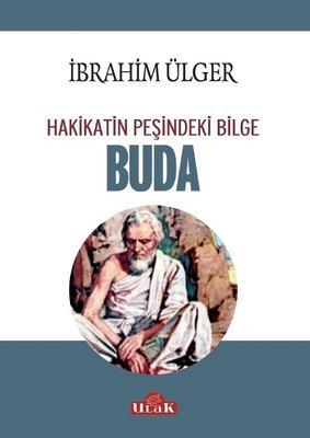Buda-Hakikatin Peşindeki Bilge