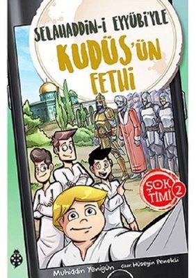 Selahaddin-i Eyyübi'yle Kudüs'ün Fethi-Şok Timi 2