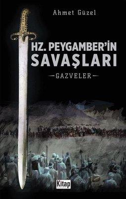 Hz. Peygamber'in Savaşları-Gazveler