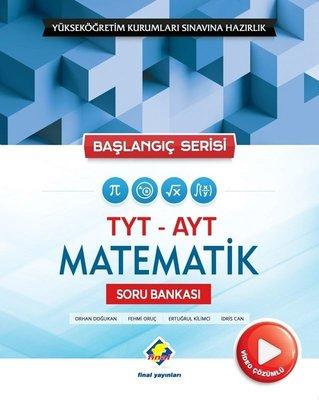 Başlangıç Serisi TYT-AYT Matematik Soru Bankası