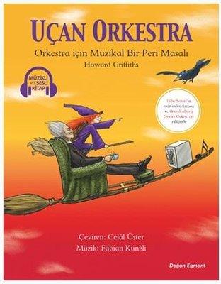 Uçan Orkestra-Müzikli ve Sesli Kitap