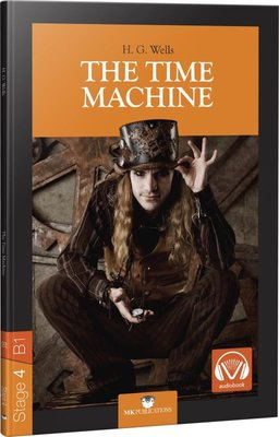The Time Machine - Stage 4 - İngilizce Hikaye