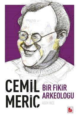 Cemil Meriç-Bir Fikir Arkeoloğu