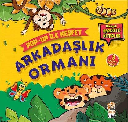 Arkadaşlık Ormanı-Pop Up ile Keşfet